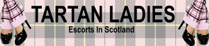 Tartan Ladies, Scottish Escorts